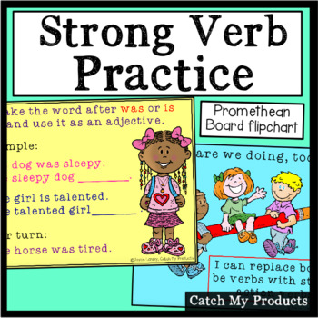 Strong Verb Practice for the Promethean Board (Writing Instruction)
