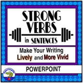 Strong Verb PowerPoint Sentence & Paragraph Writing Practice Distance Learning