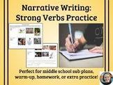 Narrative Writing Practice-Strong and Precise Verbs