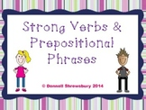 Strong Verbs and Prepositional Phrases Group Activity