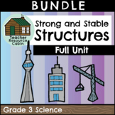 Strong and Stable Structures Full Unit (Grade 3 Ontario Science)