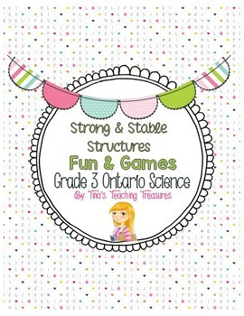Strong and Stable Structures | Fun & Games | Grade 3 Ontario Science