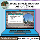Strong and Stable Structures Lesson Slides for Google Slides™ (Grade 3 Science)