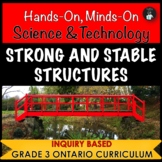 ONTARIO SCIENCE: GRADE 3 STRONG AND STABLE STRUCTURES