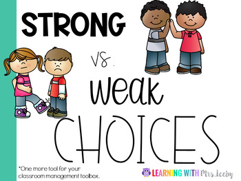 Strong and Weak Choices