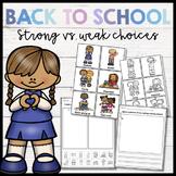 Strong versus Weak Choices Picture Sort & Activities