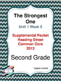 Strongest One:  Second Grade Reading Street Supplemental Packet
