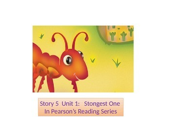 """2nd grade Unit 1 story 5 """"Strongest One""""words"""