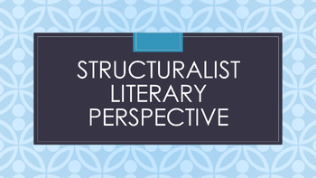 Structuralism Literary Criticism Lesson Powerpoint + 3 activities