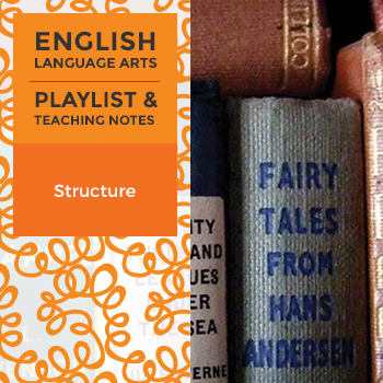 Structure - Playlist and Teaching Notes