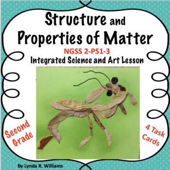 Structure and Properties of Matter NGSS 2-PS1-3 Art and Science Lesson