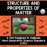 Structure and Properties of Matter:  NGSS 2nd Grade:  2 PS-1