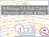 Structure of DNA and RNA Quiz Cards (IB Bio 2.6)
