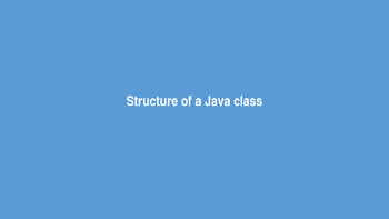 Structure of a Java Class