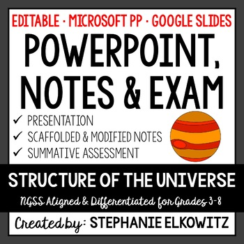 Structure of the Universe PowerPoint, Notes & Exam (Differentiated and Editable)