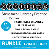 Structured Spelling Bundle Level 8 -  R Controlled Syllables & their Exceptions