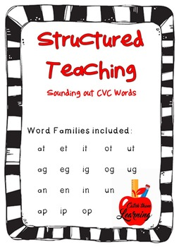 Structured Teaching: Sounding out CVC Words