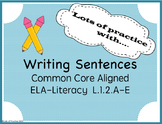 Struggling Writers and Writing Sentences 1st Grade Common Core Aligned