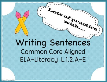 Struggling Writers and Writing Sentences 1st Grade Common