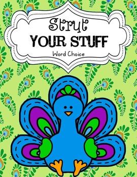 Strut Your Stuff {Word Choice}