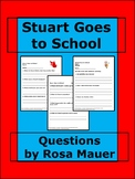 Stuart Goes to School Literacy Unit
