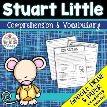 Stuart Little: Comprehension and Vocabulary by chapter