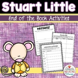 Stuart Little: End of the Book Reading Response Activities and Projects