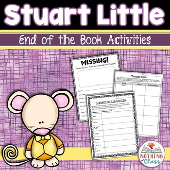 Stuart Little: End of the Book Reading Response Activities