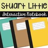 Stuart Little Interactive Notebook Novel Unit Study Activi