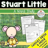Stuart Little Novel Study Unit: comprehension, vocabulary, activities, tests