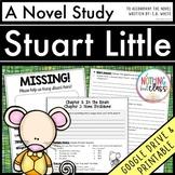 Stuart Little Novel Study Unit Distance Learning