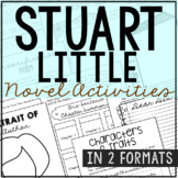 Stuart Little Study Unit Activities, In 2 Formats