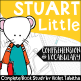 Stuart Little Novel Study Unit