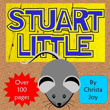 Stuart Little Novel Study for Special Education