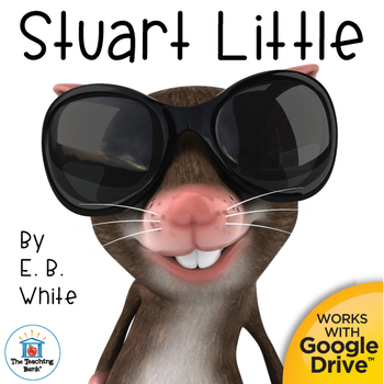 Stuart Little Novel Study Book Unit