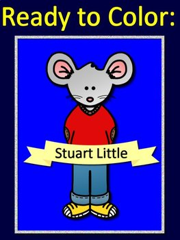 Stuart Little Poster Set - Coloring Pages for Bulletin Boards - Character Traits