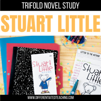 Stuart Little Foldable Novel Study Unit
