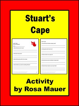 Stuart's Cape Literacy Comprehension Questions
