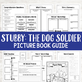 Stubby: The Dog Soldier World War I Hero Book Study Activities