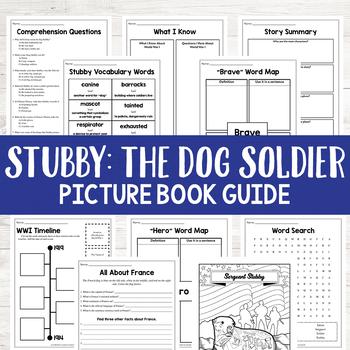 Stubby: The Dog Soldier World War I Hero Book Study Activities