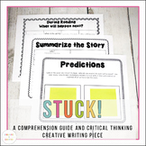 Stuck!  A critical thinking comprehension and creative wri