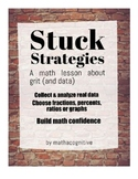 Stuck Strategies: A math lesson about grit (and data) 6.RP