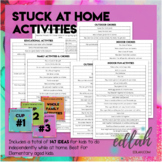 Stuck at Home Activity Ideas - Distance Learning