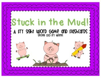 Stuck in the Mud!  A Second Hundred Fry Sight Word Game