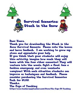 Stuck in the Snow Survival Scenario