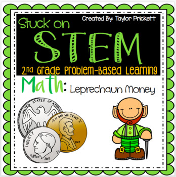 Stuck on STEM Leprechaun Trap and Money!