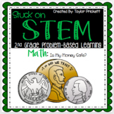 Stuck on STEM Problem-Based Learning Unit on Money