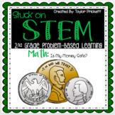 Stuck on STEM Problem-Based Learning Unit on Money