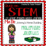 Stuck on STEM Problem-Based Learning Unit on Budgeting wit
