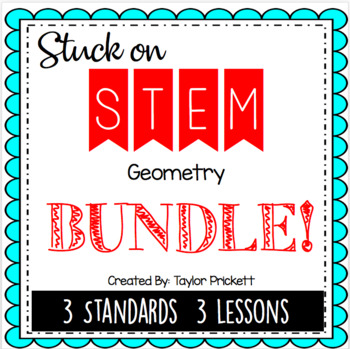 Stuck on STEM Unit - Lesson Plans for Geometry!